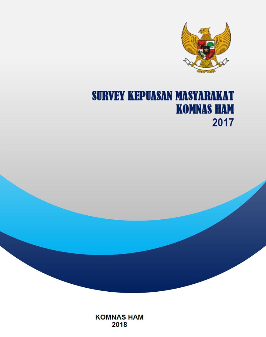 Laporan Survei Kepuasan Masyarakat Skm Komnas Ham Tahun 2017